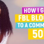 How I Grew FBL Bloggers To A Community of 50k Bloggers