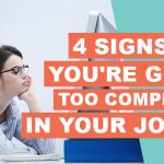 4 Signs You're Getting Too Complacent In Your Job Role